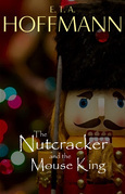 The Nutcracker and the Mouse King (Illustrated)