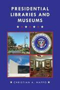 Presidential Libraries and Museums