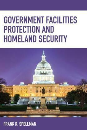Government Facilities Protection and Homeland Security