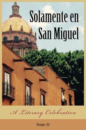 Solamente en San Miguel