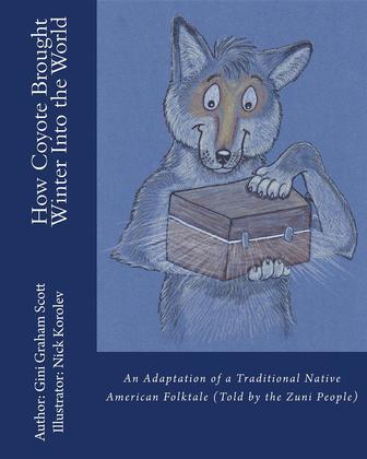 How Coyote Brought Winter into the World