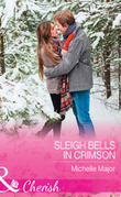 Sleigh Bells In Crimson (Mills & Boon Cherish) (Crimson, Colorado, Book 7)
