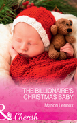 The Billionaire's Christmas Baby (Mills & Boon Cherish)