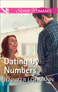 Dating By Numbers (Mills & Boon Superromance)