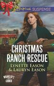 Christmas Ranch Rescue (Mills & Boon Love Inspired Suspense) (Wrangler's Corner, Book 5)