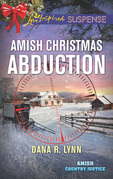 Amish Christmas Abduction (Mills & Boon Love Inspired Suspense) (Amish Country Justice, Book 3)