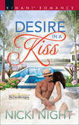 Desire In A Kiss (Mills & Boon Kimani) (The Chandler Legacy, Book 2)