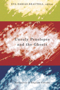 Unruly Penelopes and the Ghosts