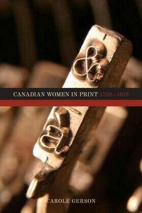 Canadian Women in Print, 1750–1918