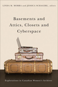 Basements and Attics, Closets and Cyberspace