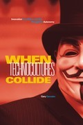 When Technocultures Collide