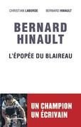 Bernard Hinault - L'épopée du blaireau