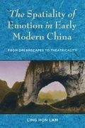 The Spatiality of Emotion in Early Modern China