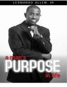 A Man's Purpose In Life
