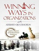 Winning Ways In Organizations: Positive Impacts of Result-oriented Employees