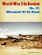 World War 2 In Review No. 27: Mitsubishi Ki-46 Dinah