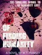 Of Finding Humanity