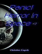 Panic! Horror In Space #3