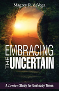 Embracing the Uncertain [Large Print]