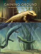 Gaining Ground, Second Edition: The Origin and Evolution of Tetrapods