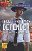 Texas Christmas Defender (Mills & Boon Love Inspired Suspense) (Texas Ranger Holidays, Book 3)