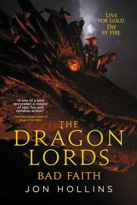 The Dragon Lords: Bad Faith