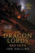 The Dragon Lords: Bad Faith