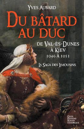 Du bâtard au Duc