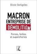 Macron, entreprise de démolition