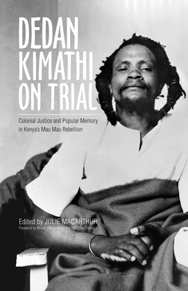 Dedan Kimathi on Trial
