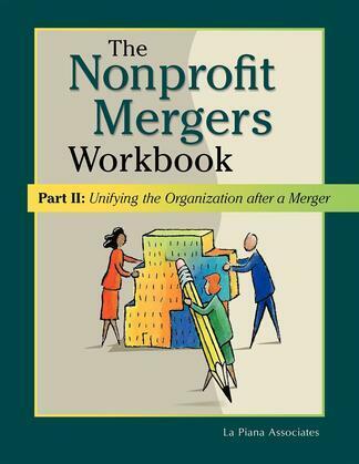 Nonprofit Mergers Workbook Part II