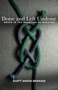 Done and Left Undone