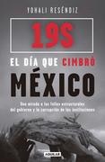 19S: El día que cimbró México