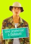 Une jeunesse à Djibouti (pulp gay)