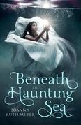 Beneath the Haunting Sea