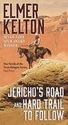 Jericho's Road and Hard Trail to Follow