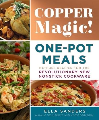 Copper Magic! One-Pot Meals
