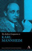 The Anthem Companion to Karl Mannheim