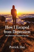 How I Escaped from Depression
