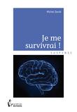 Je me survivrai