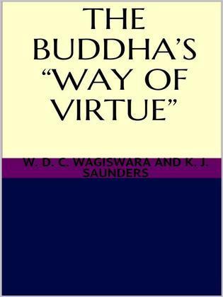 The Buddha's way of virtue