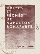 Crimes et Péchés de Napoléon Bonaparte