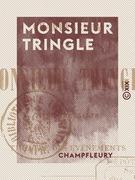 Monsieur Tringle - Avec une carte du théâtre des événements
