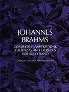 Complete Transcriptions, Cadenzas and Exercises for Solo Piano