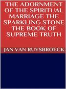The adornment of the spiritual marriage