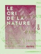 Le Cri de la nature - Ou le Vœu de J.-J. Rousseau renouvelé