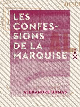 Les Confessions de la marquise
