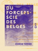 Du forceps-scie des Belges - Mémoire précédé de quelques considérations sur l'embryotomie et l'opération césarienne