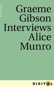 Graeme Gibson Interviews Alice Munro