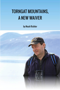Torngat Mountains, A New Waiver